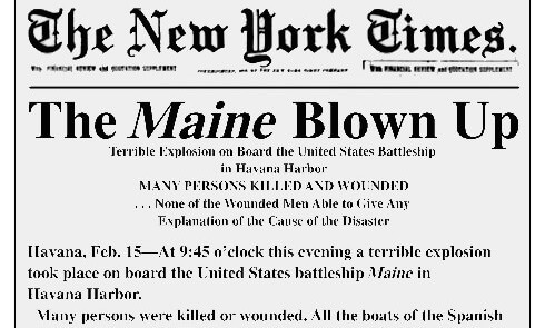 The front page of the New York Times reporting the explosion of the Maine February 15, 1898